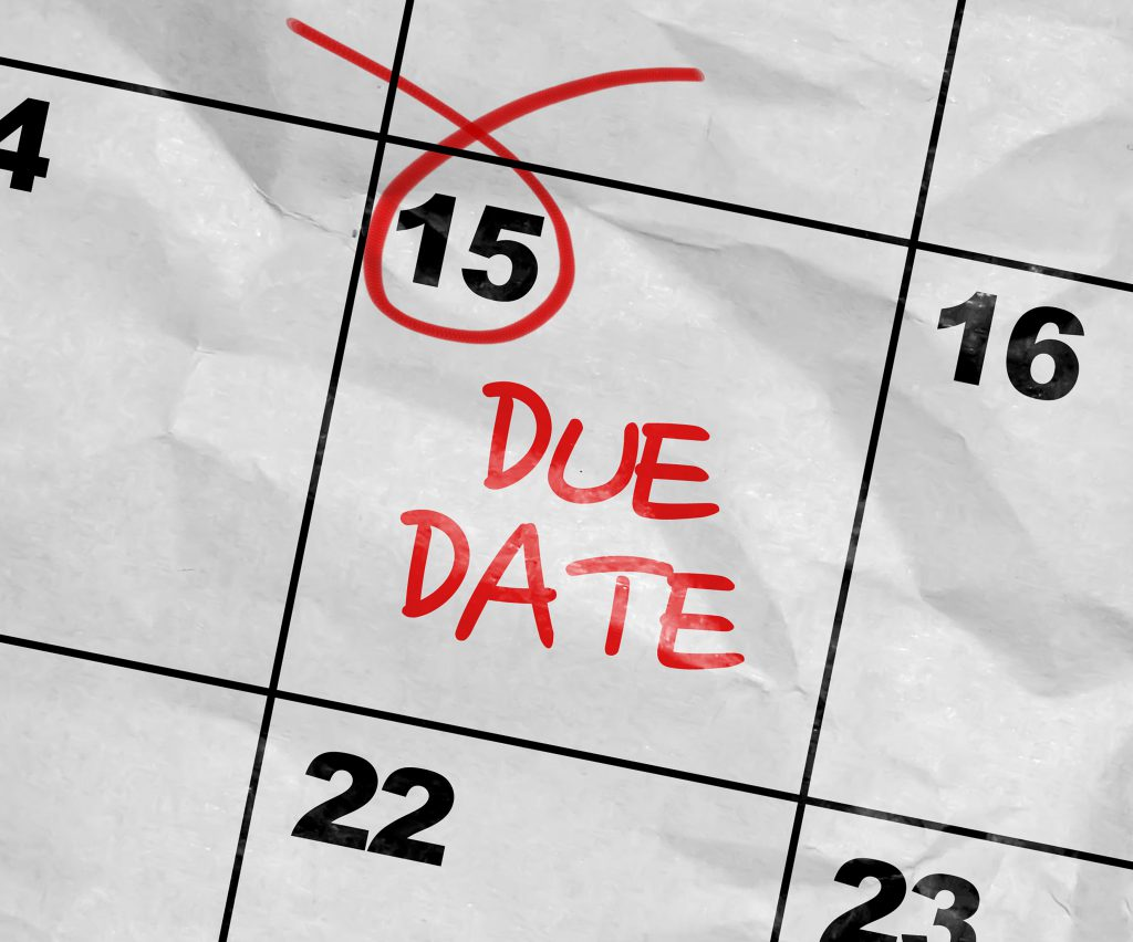 Due date circled in red on a calendar.